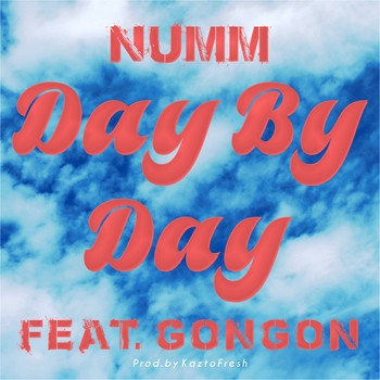 DAY BY DAY (feat. GONGON)
